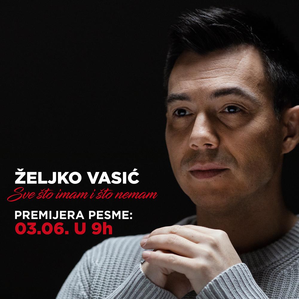 Premijera nove pesme Željka Vasića