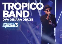 Tropico Band - Dva dinara druze - ZVEZDE PEVAJU ZVEZDE 3