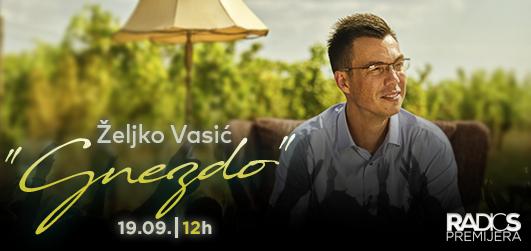 Radio S Premijera - Željko Vasić ''Gnezdo''