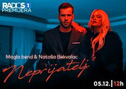 Radio S Premijera - Magla bend i Nataša Bekvalac ''Neprijatelj''