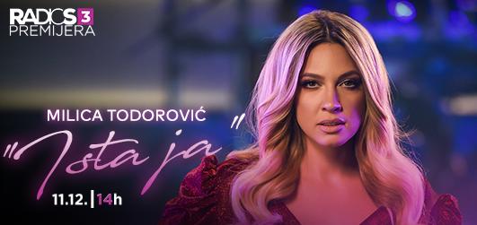 Radio S3 Premijera - Milica Todorović ''Ista ja''