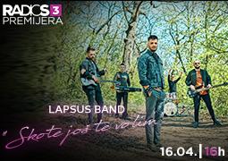 Radio S3 Premijera - Lapsus band ''Skote još te volim''